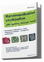 Kommunikation verkaufen [Marketing, Design, Text]